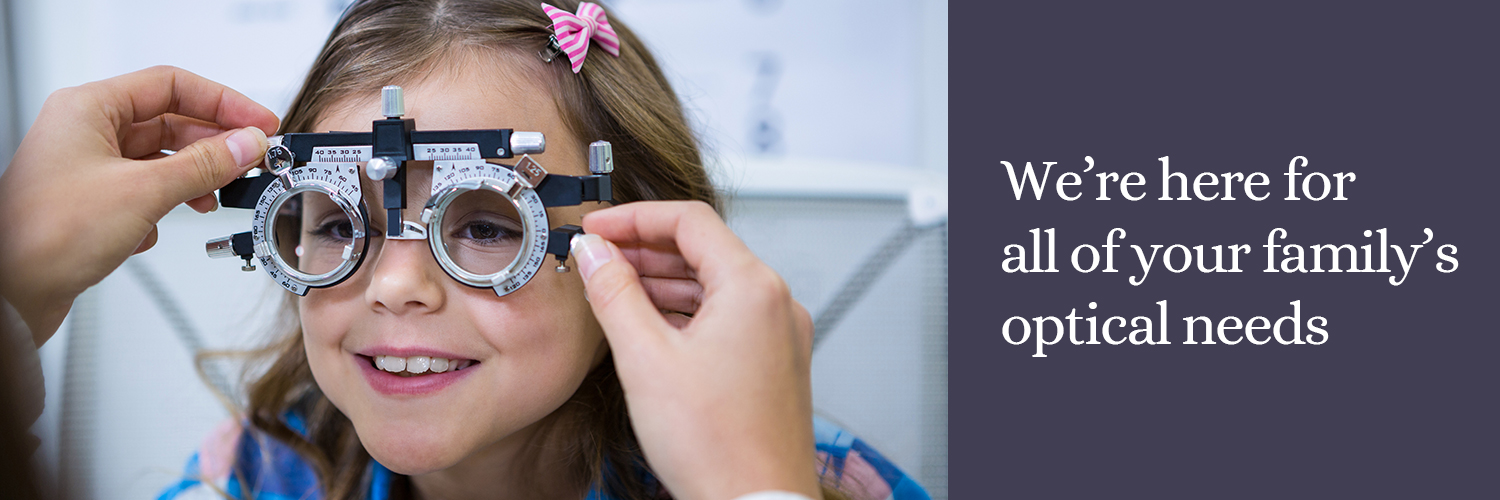Family eye-care from Oldbury & Cruickshank Opticians